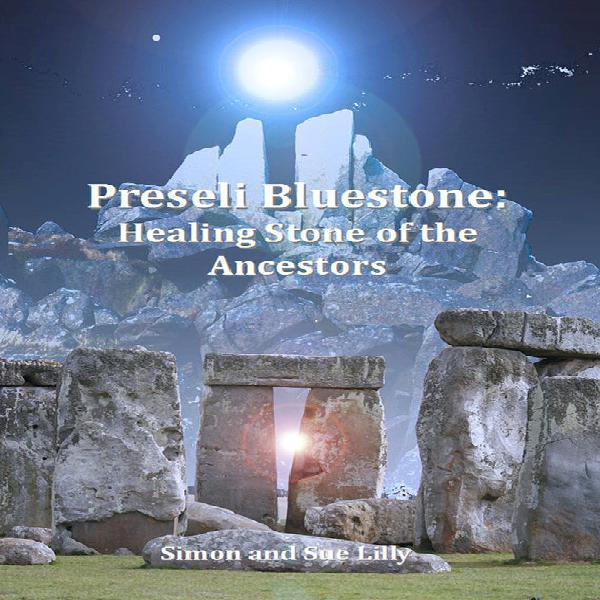 Piedra azul preseli: piedra sanativa de los antepasados