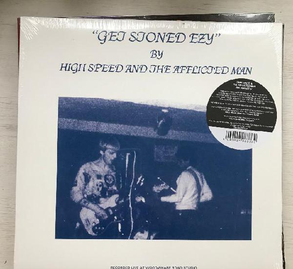 High speed & the afflicted man - get stoned ezy (1982) - lp