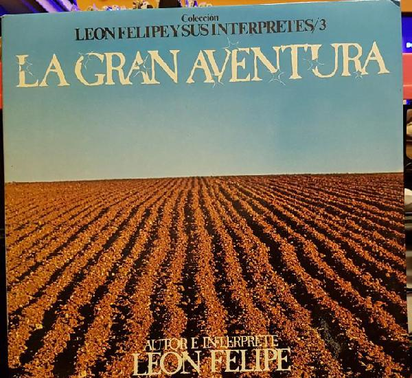 Leon felipe y sus interpretes/ 3 - la gran aventura