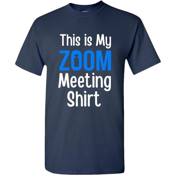 Zoom meeting tee - camisa de cuarentena - regalos de oficina