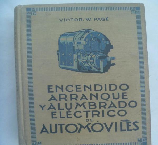 Encendido, arranque y alumbrado electrico de automoviles, de