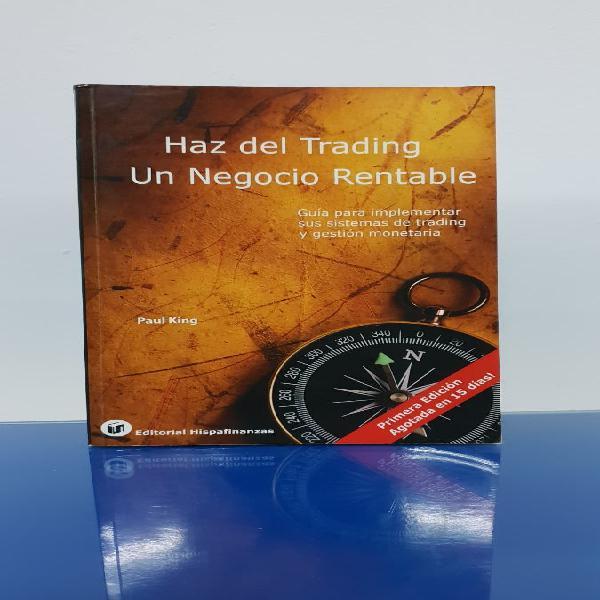 Haz del trading un negocio rentable