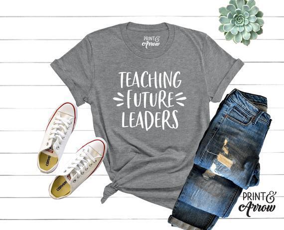 Enseñar futura líderes camisa, regalo de maestro, camisa