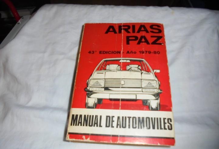Manual de automoviles arias paz 43º edicion-año 1979-80