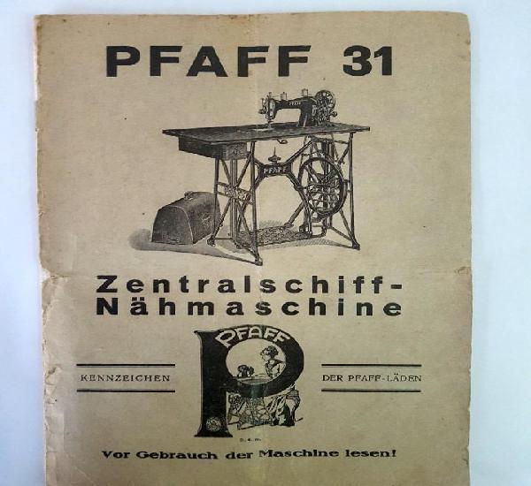 Manual original maquina de coser alemana pfaff 31 ·