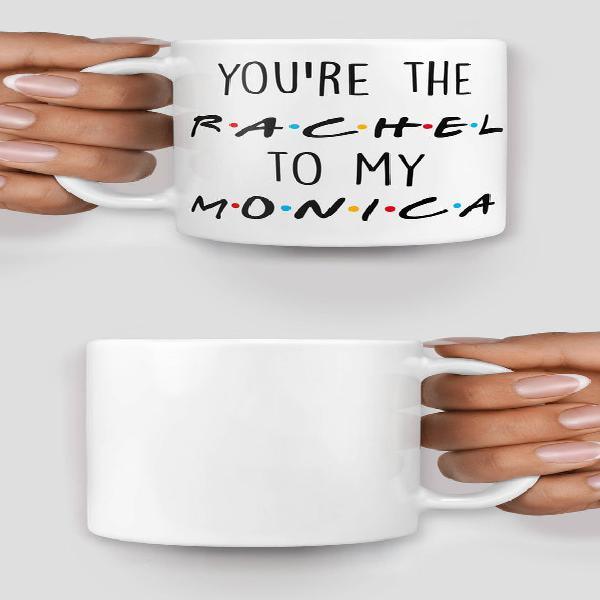 Amigos inspirados eres el rachel a mi taza mónica - taza de