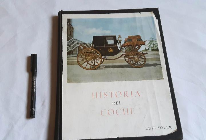Historia del coche. luis soler. editorial cigueña. 1952.