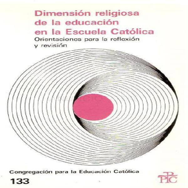 Dimensión religiosa de la educación en la escuela