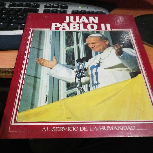 Juan pablo ii al servicio de la humanidad