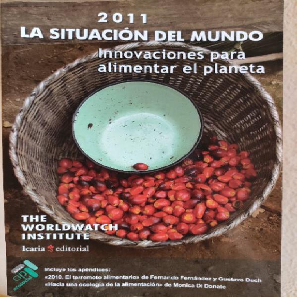 La situación del mundo, innovaciones para alimentar el
