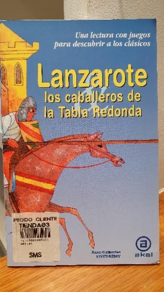 Lanzarote y los caballeros de la tabla redon (para descubrir