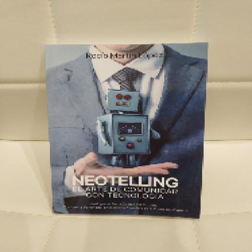 Neotelling: el arte de comunicar con tecnología