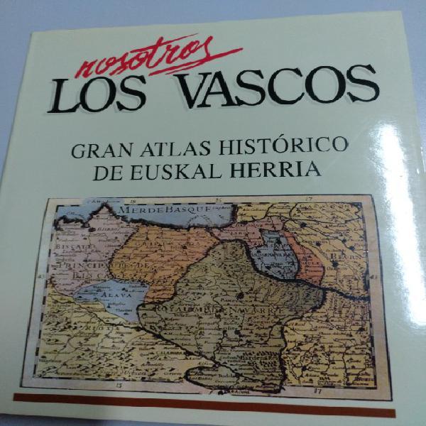 Nosotros los vascos. gran atlas histórico de euskal herria
