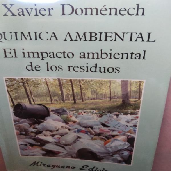 Química ambiental: el impacto ambiental de los residuos