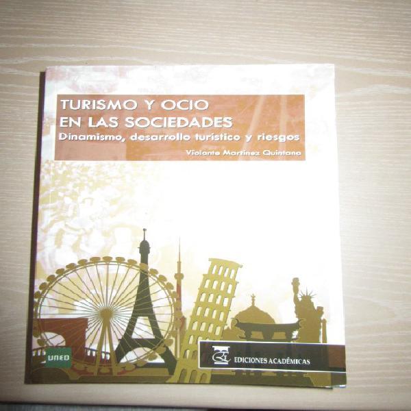 Turismo y ocio en las sociedades. dinamismo desarrollo