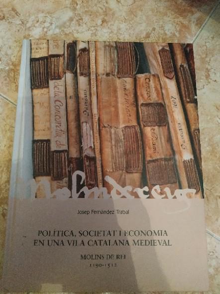 Política, societat y economía en una vila catalana