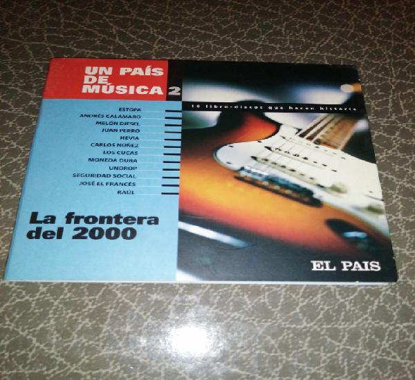 Cd libro disco la frontera del 2000 un país de música 2,