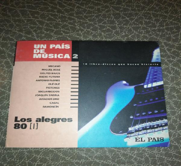 Cd libro disco los alegres 80 (1)un país de música 2, el