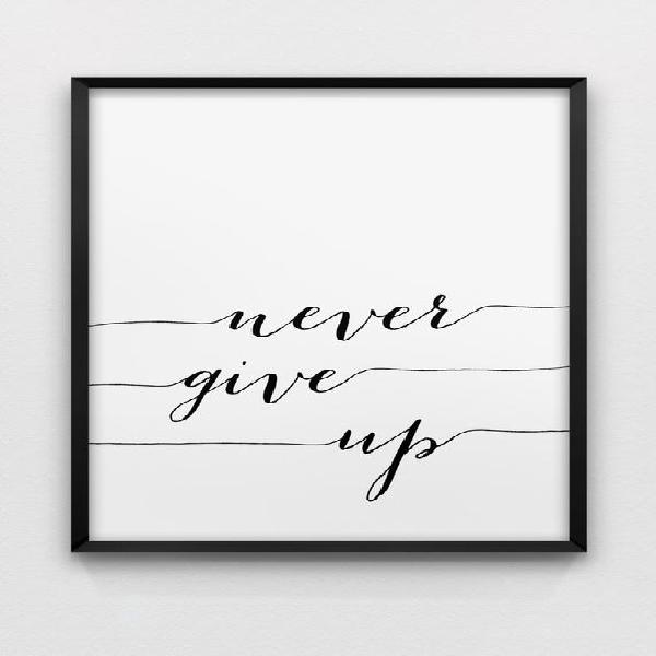 Nunca te rindas impresión / / inspiración imprimir / /