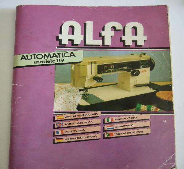 Libro instrucciones maquina coser alfa automatica modelo 119