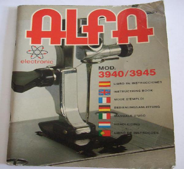 Libro instrucciones maquina coser alfa mod. 3940/3945 -