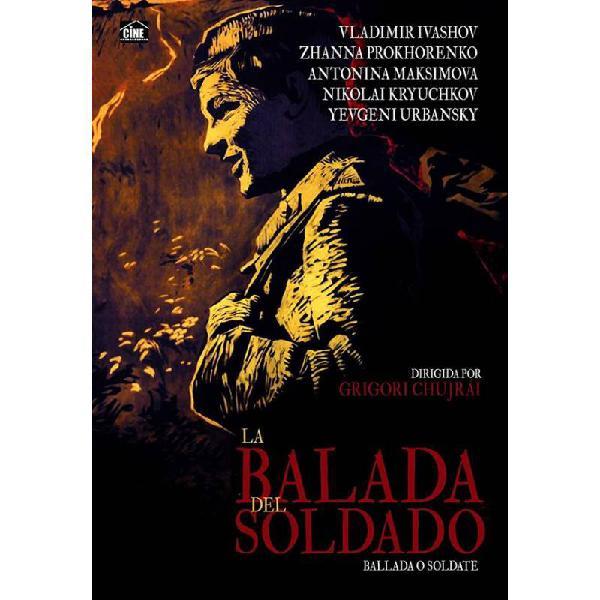 La Balada del soldado (Ballada o soldate) (Ballad of a