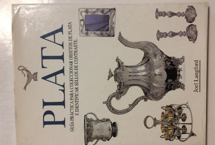 Plata guía practica para coleccionar objetos de plata