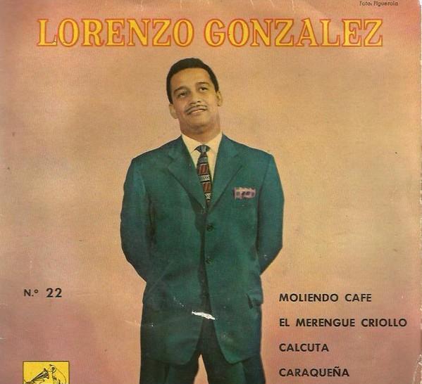 Lorenzo gonzalez: moliendo cafe + el merengue criollo....-