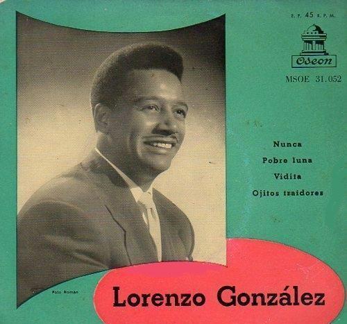 Lorenzo gonzález y su orquesta– nunca / pobre luna /