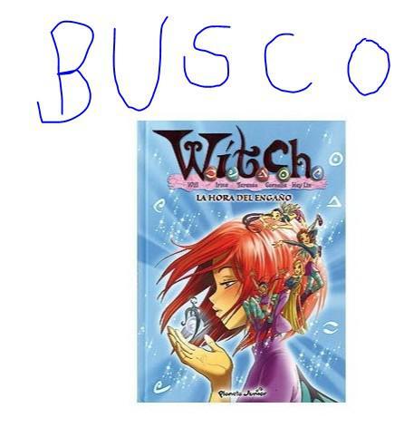 Libro cómic witch tomo número 16 la hora el engaño