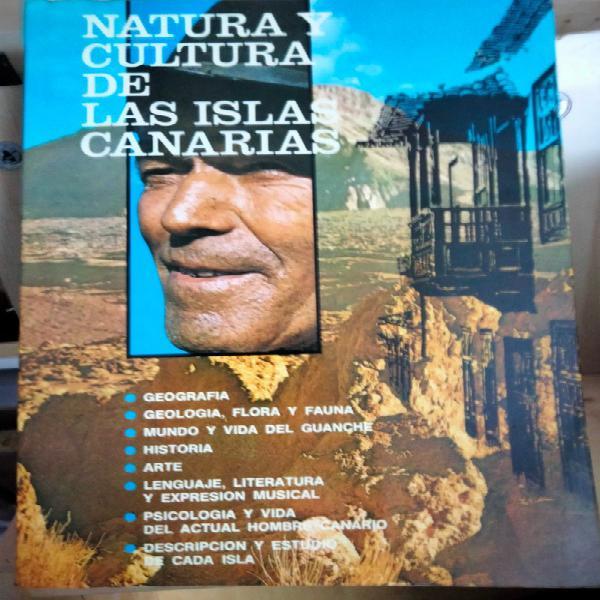 Natura cultura de las islas canarias