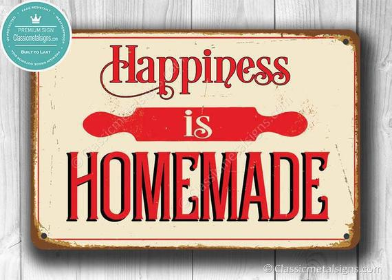 Happiness is homemade sign, vintage style happiness is