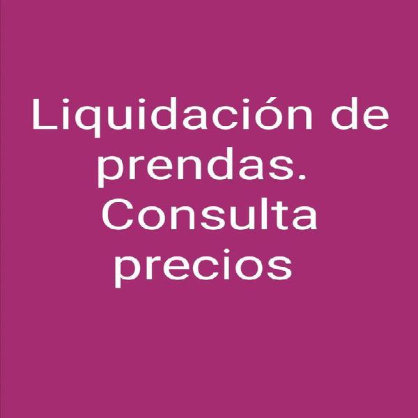 Prendas en liquidación