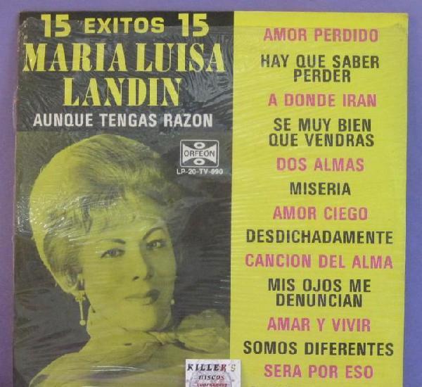 15 éxitos - maria luisa landin / aunque tengas razón - lp