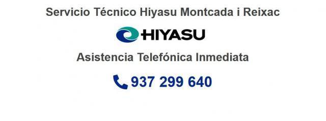 Servicio Técnico Hiyasu Montcada i Reixac 934242687