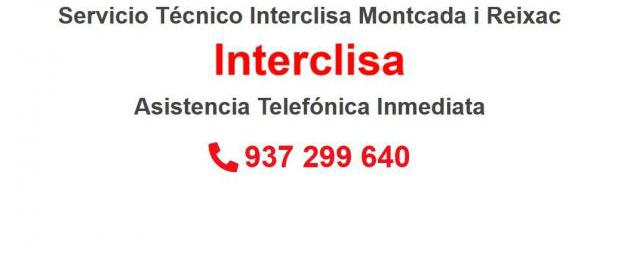 Servicio Técnico Interclisa Montcada i Reixac 934242687