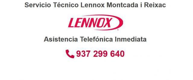 Servicio Técnico Lennox Montcada i Reixac 934242687