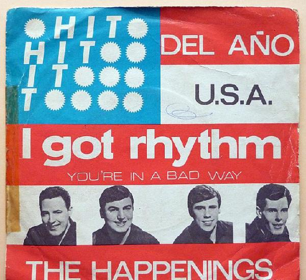 The happenings: i got rhythm / you´re in a bad way - single