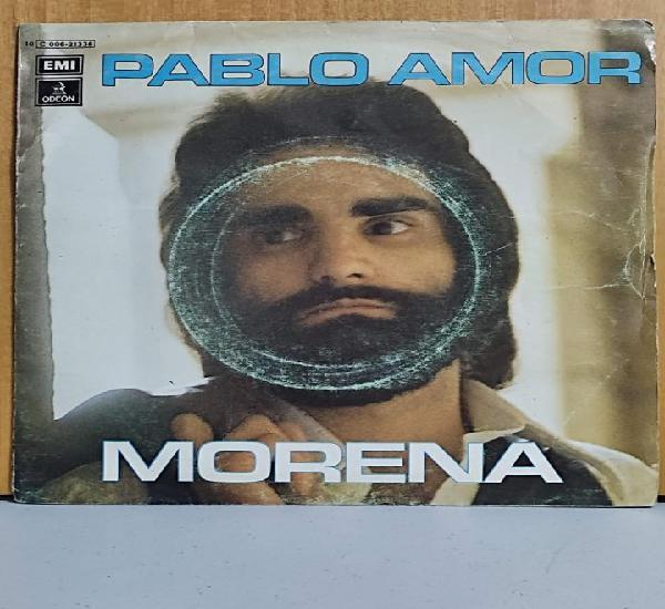 Pablo amor - morena + para ti single 1977 spain
