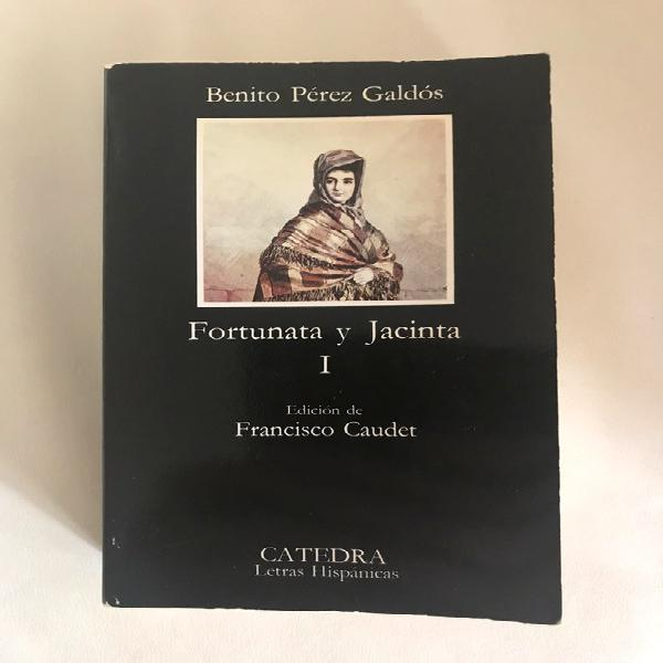 Benito pérez galdós - fortunata y jacinta i