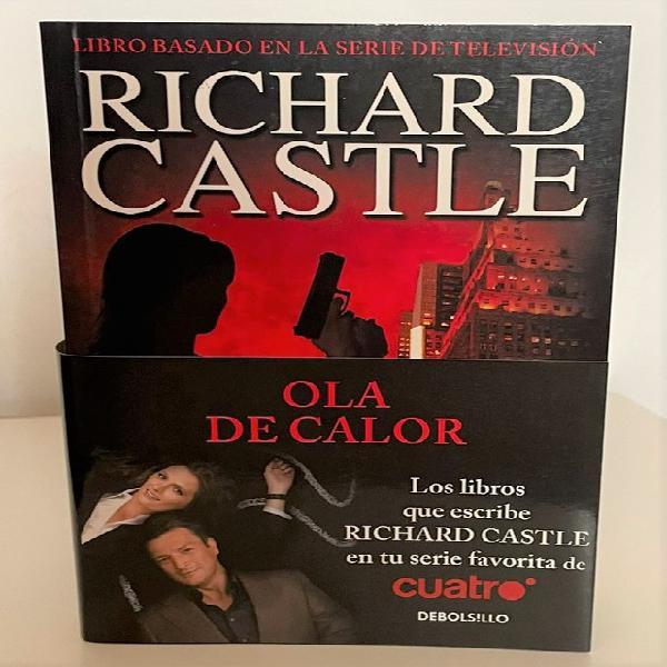 Ola de calor - richard castle - basado en la serie de tv