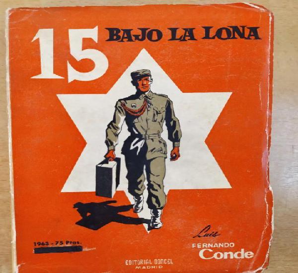 15 bajo la lona / luis fernando conde / 1959. editorial