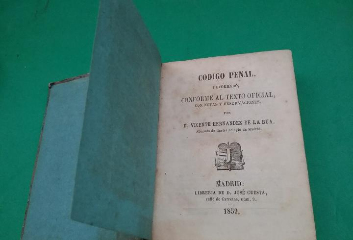 Código penal. vicente hernández de la rua. 1859.