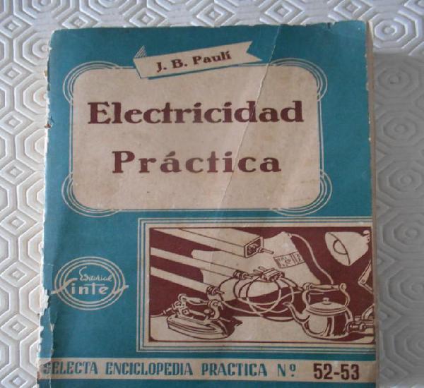 Electricidad practica. j. b. paulí. editorial sintes,