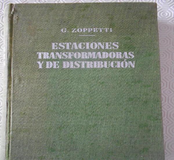 Estaciones transformadoras y de distribucion. g. zoppetti.
