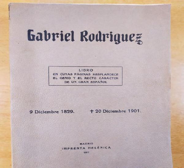 Gabriel rodriguez / antonio gabriel rodriguez /1917 /