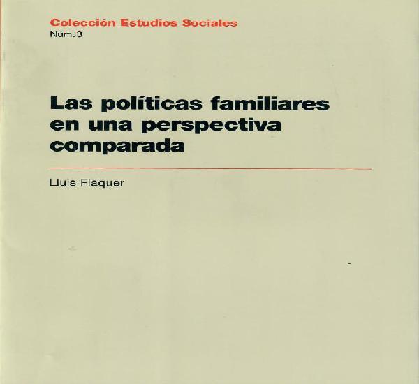 Las políticas familiares en una perspectiva comparada /