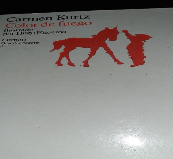 Color de fuego. carmen kurtz