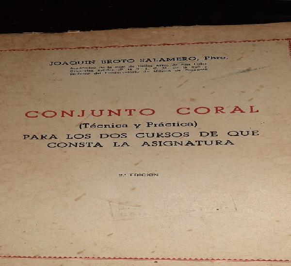Conjunto coral. para los dos cursos de que consta la