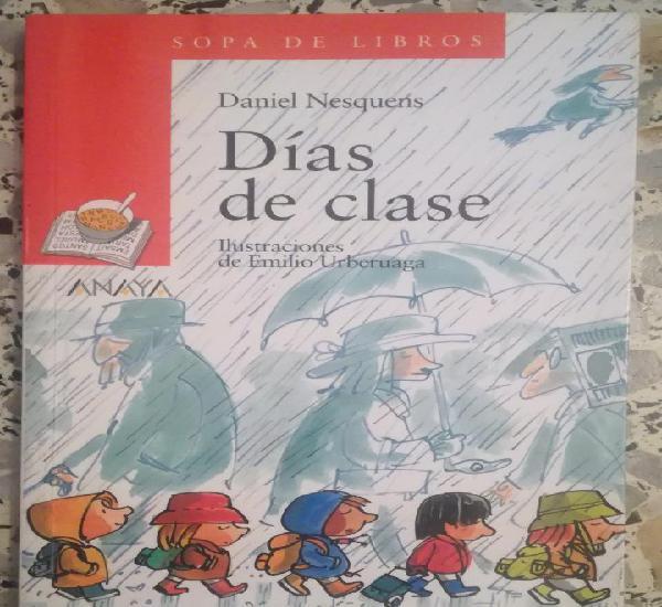 Dias de clase - daniel nesqueris; anaya, sopa de libros -